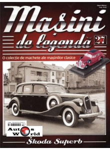 Masini De Legenda Nr.27 - Macheta auto Skoda Superb 1938, 1:43 Amercom ...