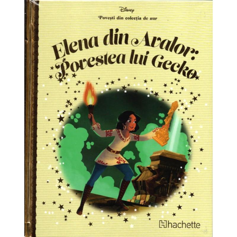 Carte Povesti din colectia de aur Disney Nr.112 – Elena din Avalor: Povestea lui Gecko, Hachette