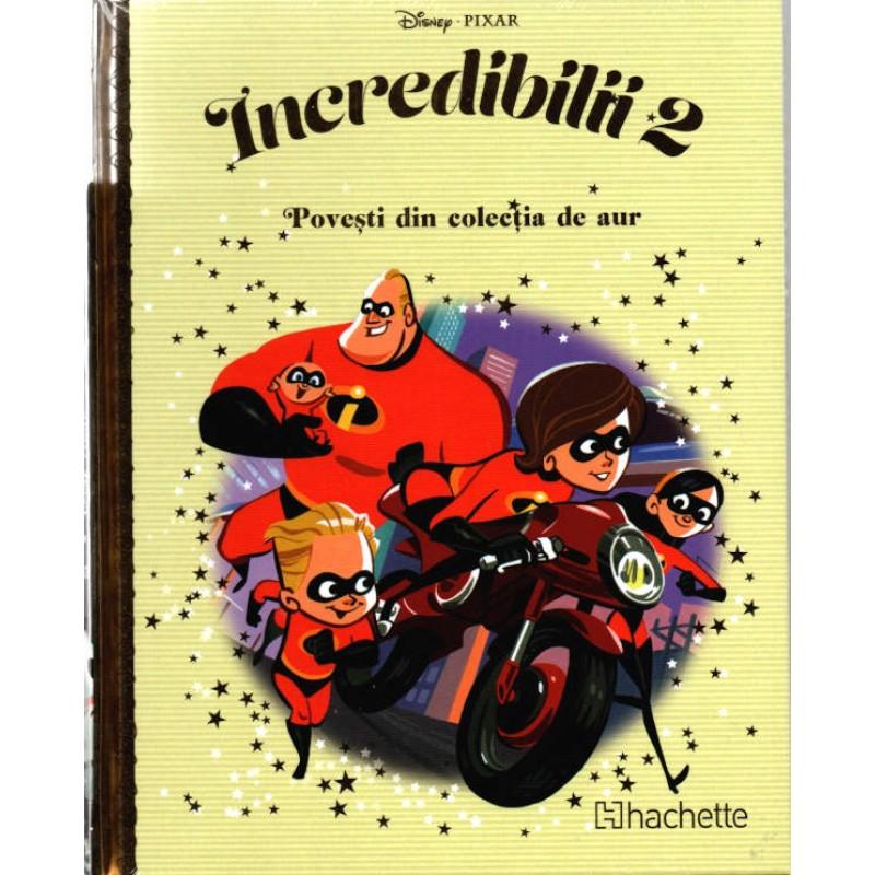 Carte Povesti din colectia de aur Disney Nr.103 – Incredibilii 2, Hachette