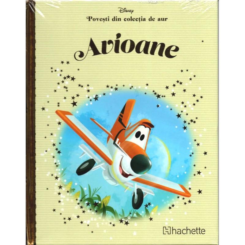 Carte Povesti din colectia de aur Disney Nr.34 - Avioane, Hachette