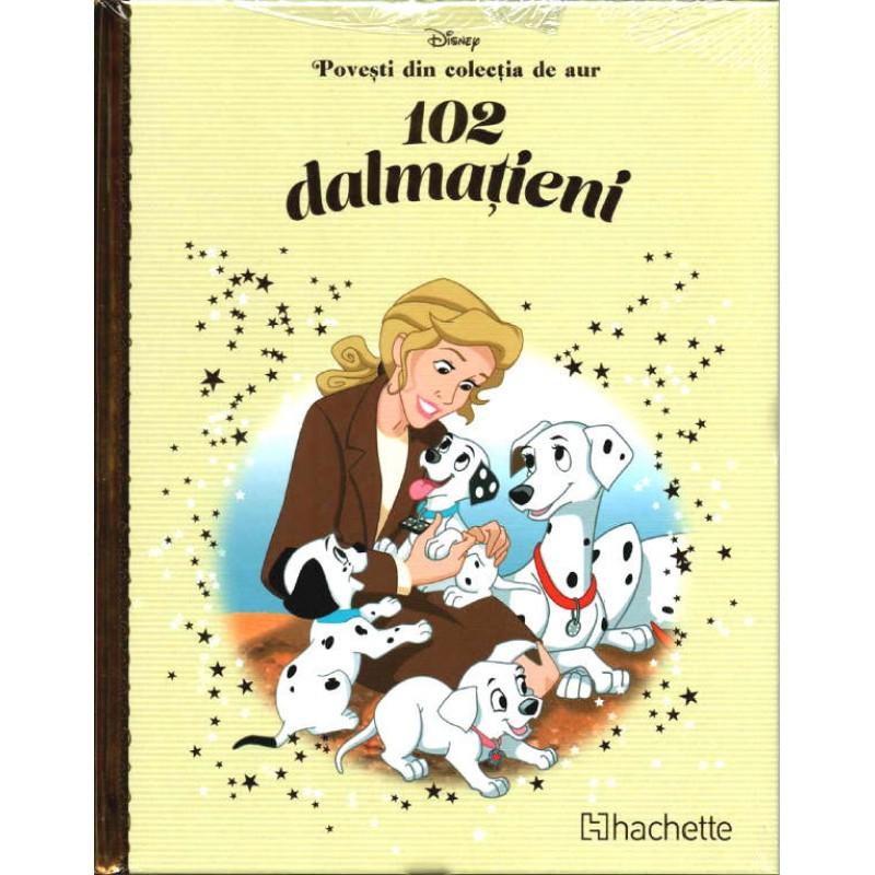 Carte Povesti din colectia de aur Disney Nr.36 - 102 Dalmatieni, Hachette