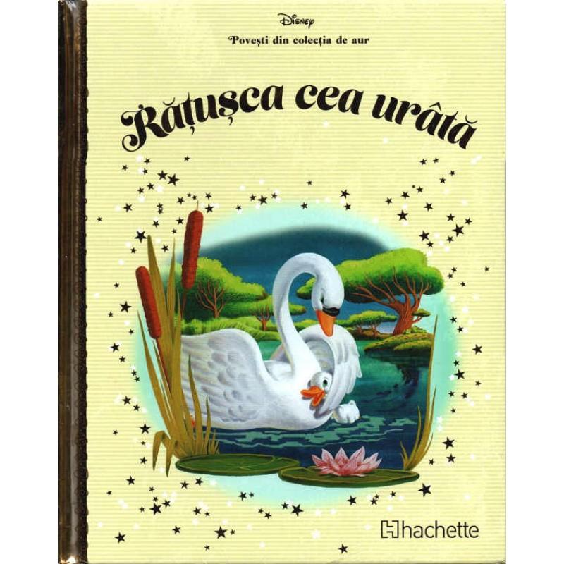 Carte Povesti din colectia de aur Disney Nr.61 - Ratusca cea Urata, Hachette