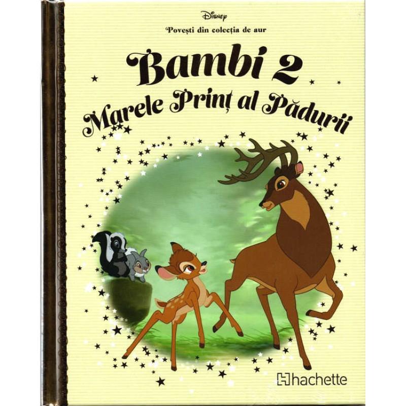 Carte Povesti din colectia de aur Disney Nr.62 - Bambi 2 - Marele Print al Padurii, Hachette