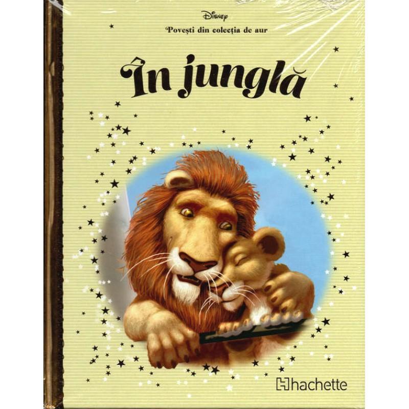 Carte Povesti din colectia de aur Disney Nr.80 - In Jungla, Hachette
