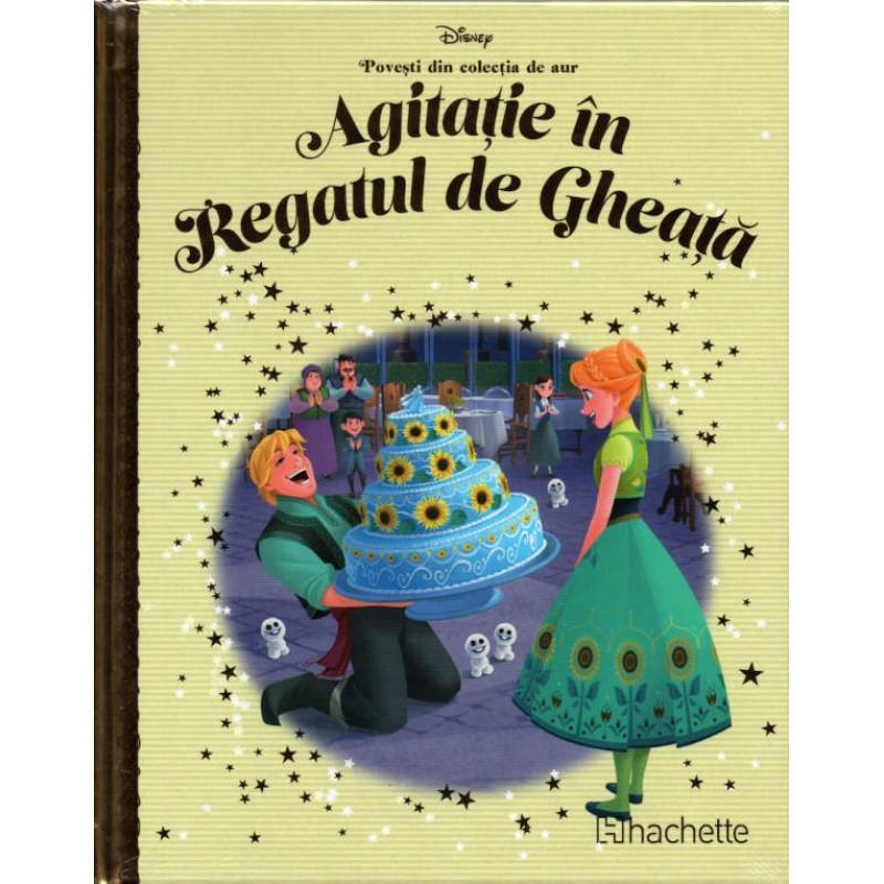 Carte Povesti din colectia de aur Disney Nr.92 - Agitatie in Regatul de Gheata, Hachette