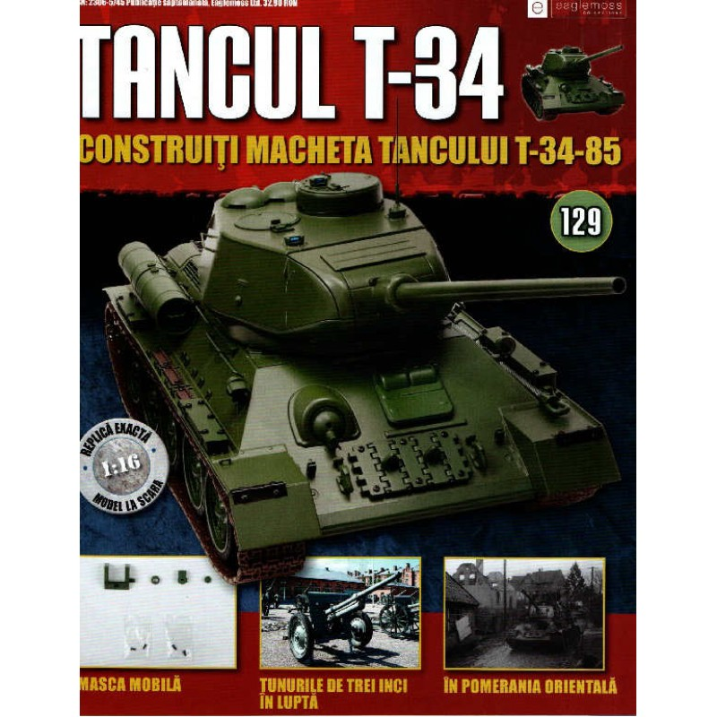 Colectia Tancul Т-34 Nr.129, 1:16 macheta kit de asamblat, Eaglemoss