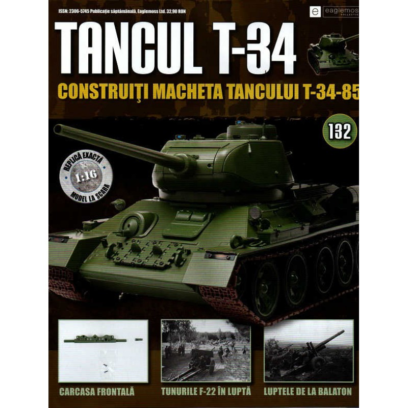 Colectia Tancul Т-34 Nr.132, 1:16 macheta kit de asamblat, Eaglemoss
