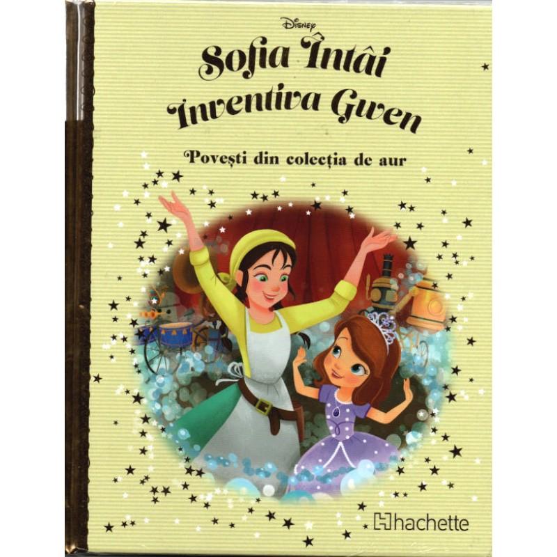 Carte Povesti din colectia de aur Disney Nr.118 – Sofia Intai – Inventiva Gwen, Hachette