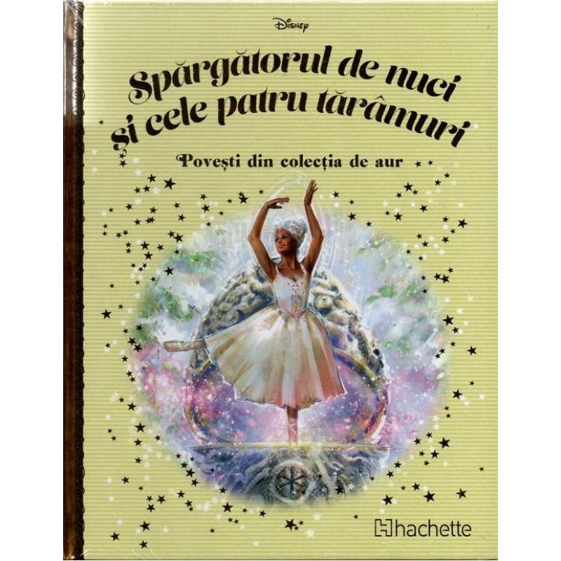 Carte Povesti din colectia de aur Disney Nr.117 – Spargatorul de nuci si cele patru taramuri, Hachette