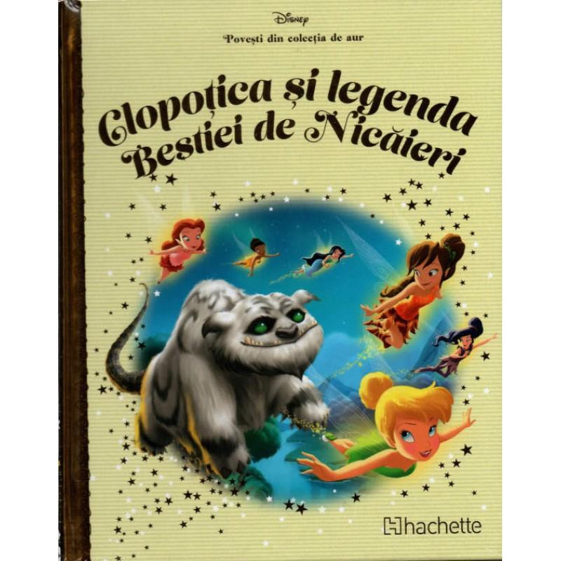 Carte Povesti din colectia de aur Disney Nr.96 – Clopotica si Legenda Bestiei de Nicaieri, Hachette